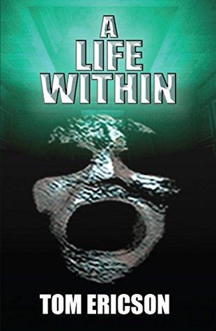 A Life Within: A Jess O'Neale Novel