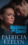 Running for Cover (The Protectors, #3)