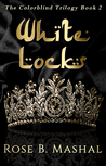 White Locks (Colorblind, #2)