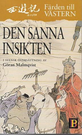 Den Sanna Insikten (Färden mot Västern #5)