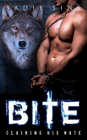 BITE Claiming His Mate (A Mate Of His Own, #2) by Sadie Sins