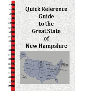 Quick Reference Guide to the Great State of New Hampshire