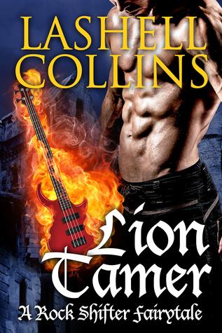 Lion Tamer (Rock Shifter Fairytales #2)
