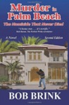 Murder in Palm Beach: The Homicide That Never Died (Newer Version)