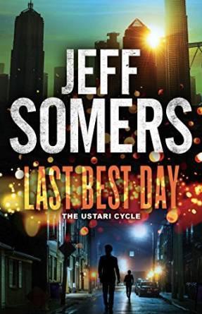 Last Best Day (The Ustari Cycle)