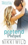 Pretend Married by Nikki Wild