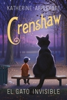 Crenshaw. El gato invisible by Katherine Applegate