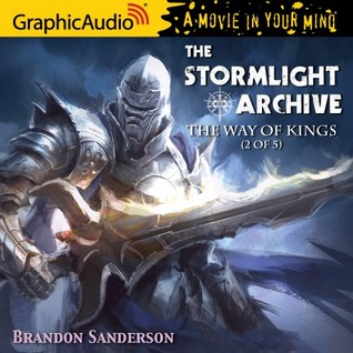 The Way of Kings (2 of 5) (The Stormlight Archive #1, Part 2 of 5)