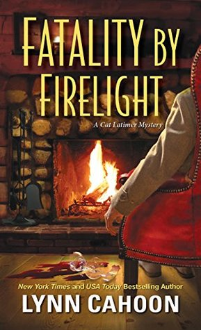 Fatality by Firelight (Cat Latimer Mystery #2)