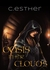 Oasis in the Clouds (When Worlds Collide #1) by C. Esther
