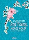 Rostogol merge acasă by Lavinia Braniște