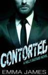 Contorted (Hell's Bastard, # 3)
