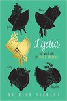 Lydia: The Wild Girl of Pride and Prejudice
