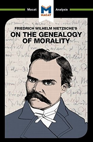 an analysis of nietzche third essay genealogy of morals Nietzsche genealogy of morals essay 2 (genealogy of morals, 3rd essay, section 27) this self-destruction of christianity is a prediction of nietzsche's that has not yet occurred, and today looks even further from the truth nietzsche genealogy of morals essay questions how to write mar 21, 2015.