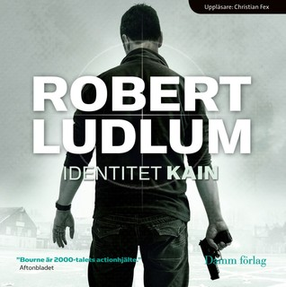 Identitet Kain (Jason Bourne, #1)