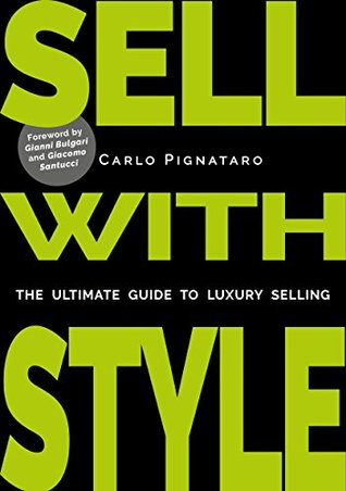 SELL WITH STYLE: The ultimate guide to luxury selling