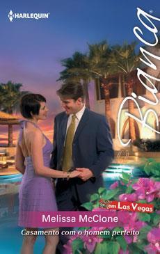 Ebook Casamento com o homem perfeito by Melissa McClone DOC!