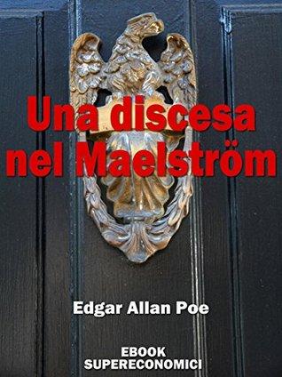 Una discesa nel Maelström (eBook Supereconomici)
