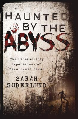 Haunted by the Abyss