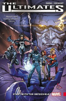 The Ultimates: Omniversal, Volume 1: Start with the Impossible