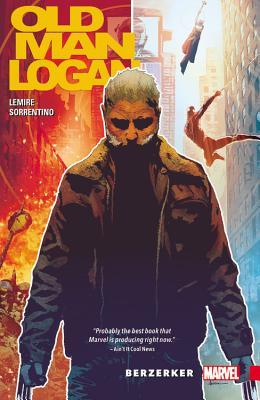 Wolverine: Old Man Logan, Vol. 1: Berzerker