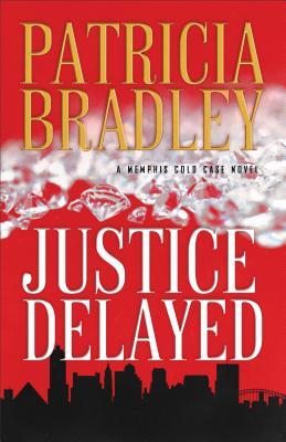 Justice Delayed (Memphis Cold Case #1)