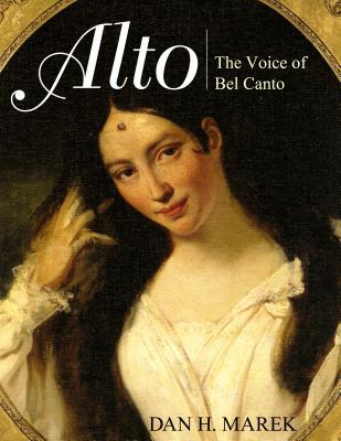 Alto: The Voice of Bel Canto
