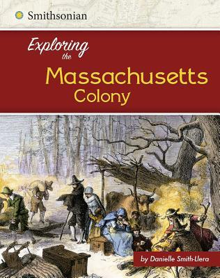Exploring the Massachusetts Colony