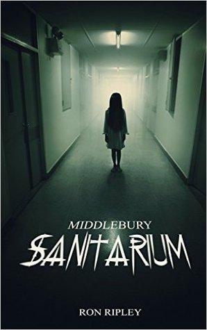 Middlebury Sanitarium (Moving In #3)