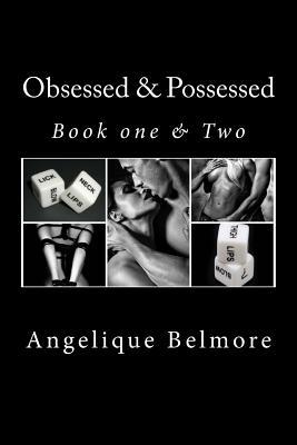 Obsessed & Possessed ( Book one & two)