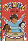 Pedro for President by Fran Manushkin