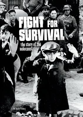 Read online Fight for Survival: The Story of the Holocaust books