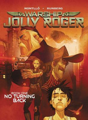 Warship Jolly Roger Book 1: No Turning Back