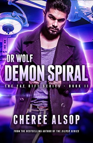 Demon Spiral (Dr. Wolf - The Fae Rift #2)