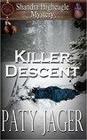 Killer Descent: Shandra Higheagle Mystery