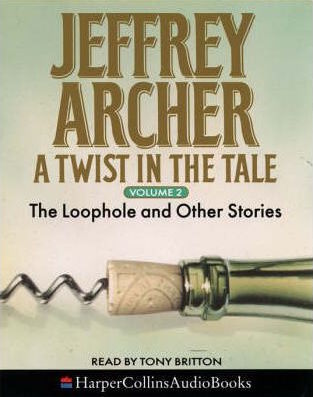A Twist in the Tale: The Loophole & Other Stories Vol. 2
