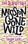Mission Gone Wild (The Scarlet Files, #2)