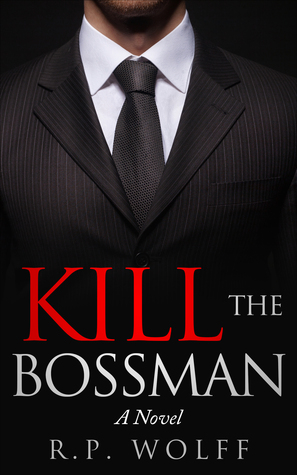 Kill the Bossman (ePUB)