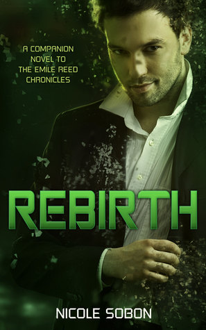 Rebirth (The Emile Reed Chronicles, #0.3)