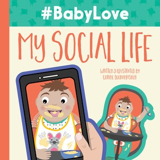 #BabyLove: My Social Life