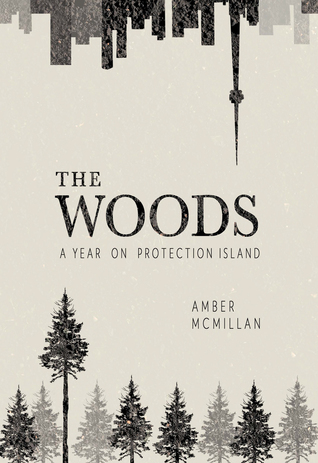 The Woods: A Year on Protection Island