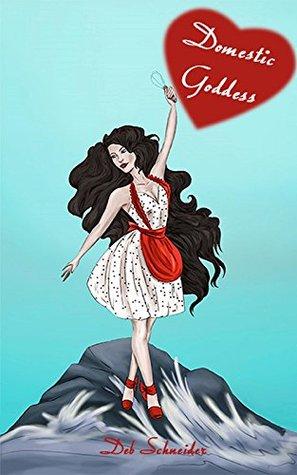 Domestic Goddess: Bachelor Bay Book #1