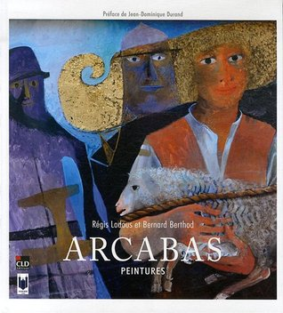 Arcabas : Peintures