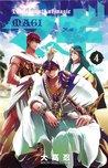 マギ 4 [Magi 4] (Magi: The Labyrinth of Magic, #4)