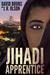 Jihadi Apprentice (The WMD ...