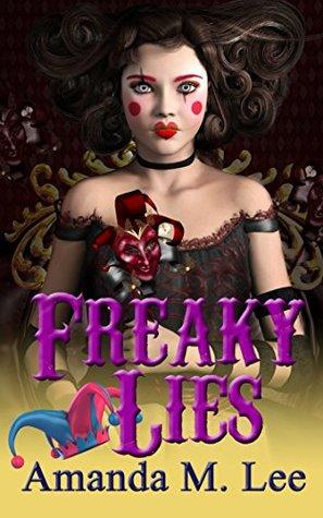 Freaky Lies (Mystic Caravan, #2)