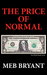 The Price of Normal (The Ki...