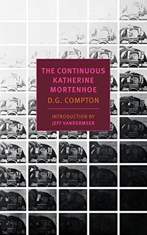 The Continuous Katherine Mortenhoe (Katherine Mortenhoe, #1)