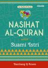 Seri Nasihat Al-Quran : Nasihat Al-Quran untuk Suami Istri