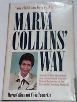 Collins Marva Collins' Way by Marva Collins
